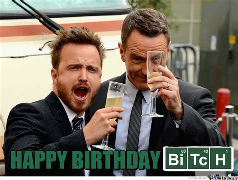 Breaking Bad Happy Birthday Meme - happy birthday breaking bad meme www pixshark com images galleries with a bite