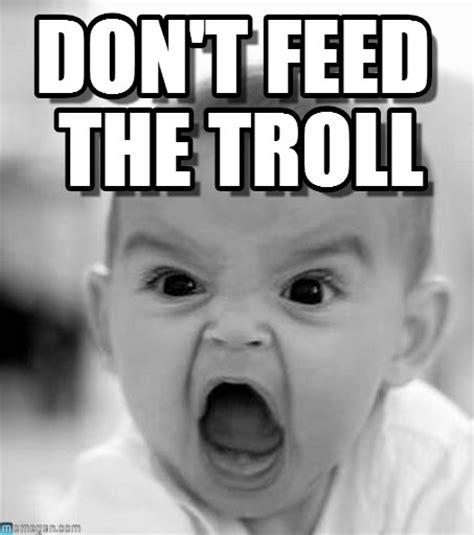 Don T Feed The Trolls Meme - end of an era class 1 page 2 race dezert