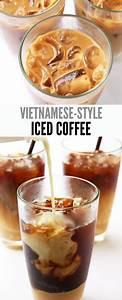 Vietnamese Iced Coffee Recipe Ca Phe Sua Da Leelalicious