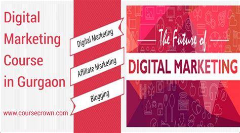 Digital Marketing Course In Gurgaon by Digital Marketing Course Gurgaon Become Certified
