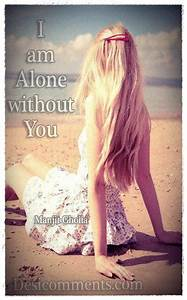 I am alone without you… - DesiComments.com