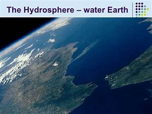 Earth Science. Hydrosphere ppt