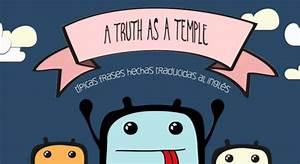 """""""A truth as a temple"""", frases hechas españolas ilustradas y traducidas al inglés La Criatura"""