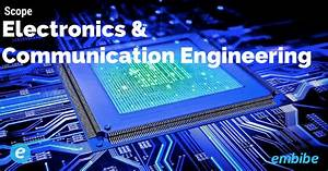 Prospects of Electronics and Communication Engineering ...