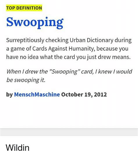 Define Meme Urban Dictionary - top definition swooping surreptitiously checking urban dictionary during a game of cards against