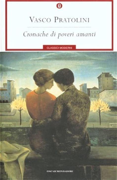 Vasco Pratolini Cronache Di Poveri Amanti by Cronache Di Poveri Amanti By Vasco Pratolini
