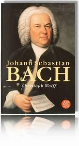 Bach On Bach Biography About Johann Sebastian Bach