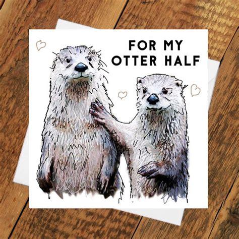 otter  birthday card  girlfriend boyfriend partner