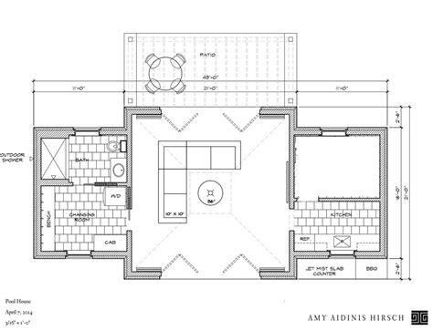 pool house plans in progress pool house hirschamy hirsch
