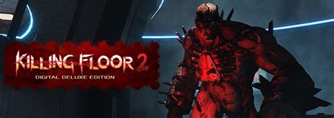 killing floor 2 digital deluxe edition купить killing floor 2 digital deluxe edition
