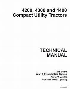 John Deere 4200 4300 4400 Compact Utility Tractor Service