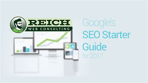 Seo Starter Guide by Seo Starter Guide 2017 Reich Web Consulting