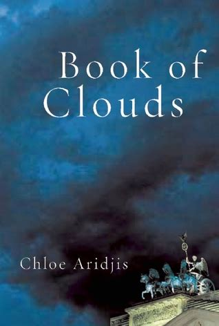 book  clouds  chloe aridjis reviews discussion bookclubs lists