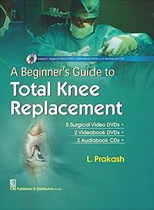 A Beginner S Guide To Total Knee Replacement Pdf  U00bb Free