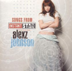songs  instant star alexz johnson songs reviews