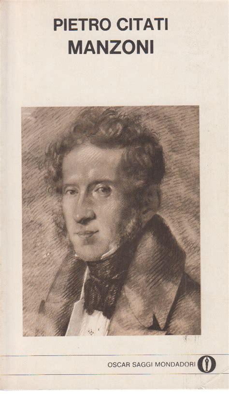 Libreria Manzoni by Manzoni Pietro Citati Biografie Diari E Memorie