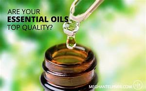 How To Know If Your Essential Oils Are Top Quality
