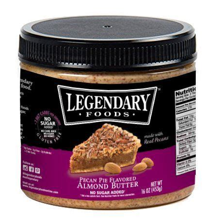 legendary foods pecan pie keto almond butter natural ing