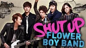 Shut Up Flower Boy Band - KDrama Review - YouTube