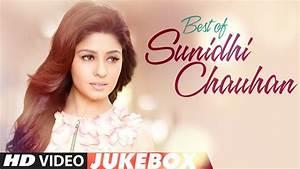 Best of Sunidhi... Hindi