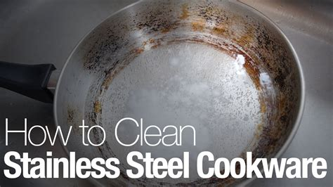 clean stainless steel cookware youtube