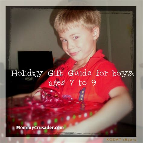 holiday gift guide for boys ages 7 to 9 mommy crusader