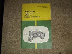 John Deere Farm Tractor Model 70 Diesel Manual