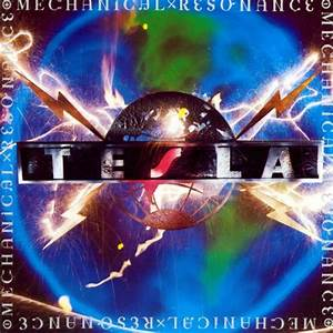 Mechanical Resonance Tesla Songs Reviews Credits