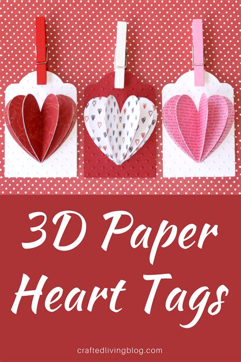 3D Paper Heart Tags • Crafted Living   Valentines gift ...