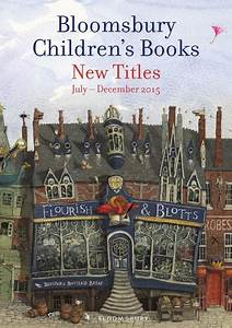 Bloomsbury Children's Books New Titles Catalogue | July ...