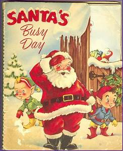 MECHANICAL CHRISTMAS BOOK Santa's Busy Day 1953 Early