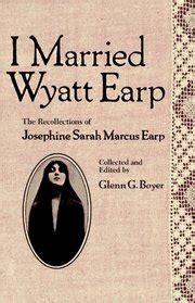 I Married Wyatt Earp - Wikipedia