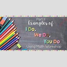 Examples Of I Do, We Do, You Do  The Owl Teacher