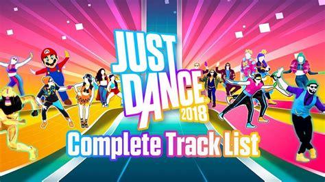 Just Dance 2018: Lista de Canciones Completa - Full Song ...
