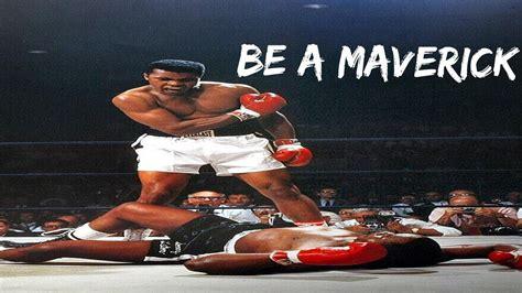 be a be a maverick motivational