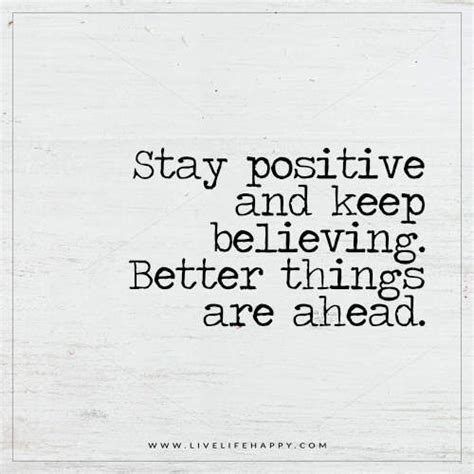 Stay Positive And Keep Believing  Live Life Happy. Funny Quotes Math. Morning Coffee Quotes Tumblr. Bible Quotes Mourning. Adventure Time Yearbook Quotes. Heartbreak Lesson Quotes. Alice In Wonderland Quotes My Own World. Confidence Quotes Celebrity. Faith In Us Quotes