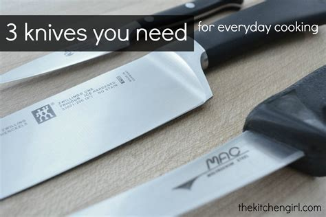 what kitchen knives do i need 3 knives you need for everyday cooking the kitchen girl