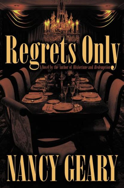 regrets only by nancy geary hardcover barnes noble 174