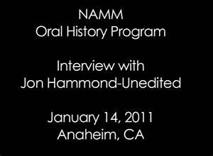 Full NAMM Oral History Interview Jon Hammond - Journal 12 ...