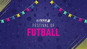 Fifa 18  U2013 Festival Of Futball  U2013 Fifplay