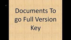 Documents to go full version key for free 100 tested and for Documents to go full version key