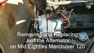How To Replace Mercruiser 120 Alternator Removal Inboard Boat Motor