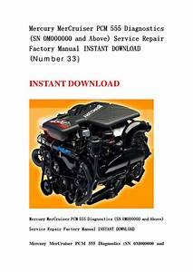Mercury Mercruiser Pcm 555 Diagnostics  Sn 0m000000 And Above  Service Repair Factory Manual