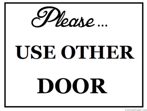 use other door sign printable use other door sign