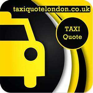 TAXI QUOTE LOND... City Taxi Quotes