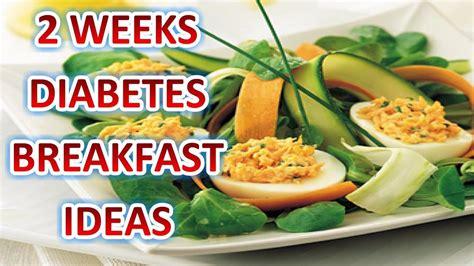 week diabetic friendly indian breakfast ideas youtube