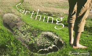 """""""Earthing"""" Could be the Most Important Health Discovery ..."""