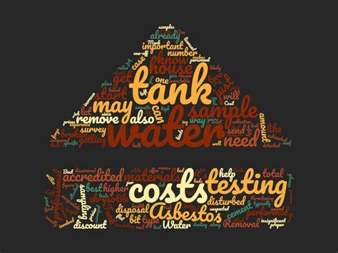 guide  asbestos water tank removal costs asbestos