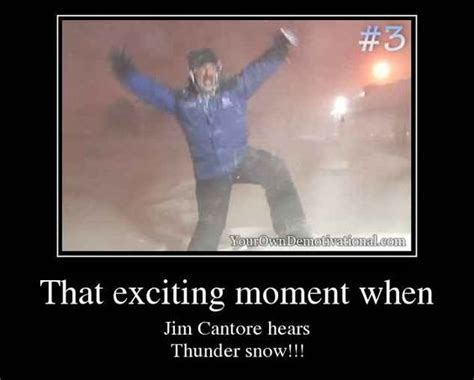 Jim Cantore Memes - that exciting moment when jim cantore hears thunder snow twc my favorite show