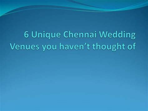 6 Unique Chennai Wedding Venues You Haven't Thought Of |authorstream